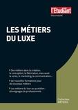 Anne-Laure Robert - Les métiers du luxe.