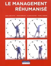 Anne-Laure Saives et Mehran Ebrahimi - Le management réhumanisé - Le travail de manager à l'épreuve du réel.