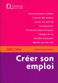 Anne-Laure Stérin - Créer son emploi.