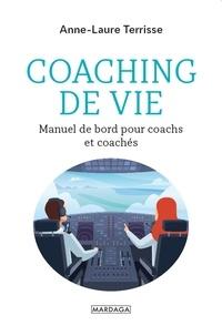 Anne-Laure Terrisse - Coaching de vie - Manuel de bord pour coachs et coachés.