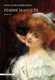 Anne-Laure Thiéblemont - Femme masquée.