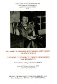 Anne-Laure Tissut - La revue du GRAAT : 34, Flannery O'Connor : inversions, subversions,et résistance.