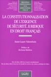 Anne-Laure Valembois - La constitutionnalisation de l'exigence de sécurité juridique en droit français.
