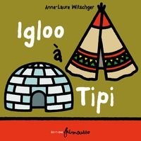 Igloo à Tipi - Anne-Laure Witschger  