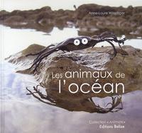 Anne-Laure Witschger - Les animaux de l'océan.