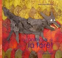 Anne-Laure Witschger - Les animaux de la forêt.