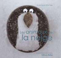 Anne-Laure Witschger - Les animaux de la neige.