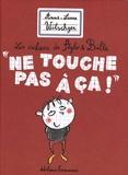 """Anne-Laure Witschger - """" Ne touche pas à ça ! """"."""