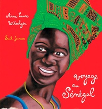 Anne-Laure Witschger - Voyage au Sénégal.