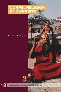 Anne-Laure Zwilling - Corps, religion et diversité.