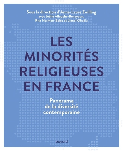 Les minorités religieuses en France. Panorama de la diversité contemporaine
