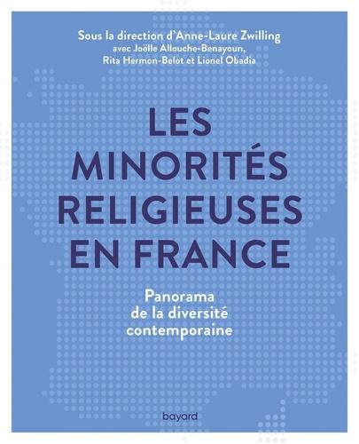 Anne-Laure Zwilling et  Collectif - Les minorités religieuses en France.