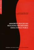 Anne-Laure Zwilling - Minorités religieuses, religions minoritaires dans l'espace public - Visibilité et reconnaissance.