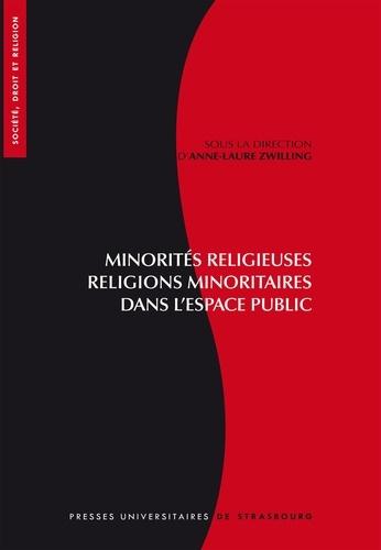 Minorités religieuses, religions minoritaires dans l'espace public. Visibilité et reconnaissance