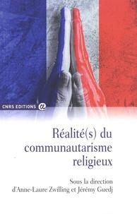 Anne-Laure Zwilling et Jérémy Guedj - Réalité(s) du communautarisme religieux.