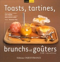 Anne-Laurence Dalloz et Laure Boisjoly - Toasts, tartines, brunchs et goûters.