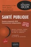 Anne-Laurence Le Faou et Pascal Staccini - Santé publique.