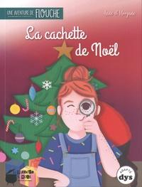 Anne Laurens et Morgane Brebion - Une aventure de Flouche Tome 4 : La cachette de Noël.