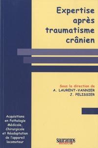 Anne Laurent-Vannier et Jacques Pélissier - Expertise après traumatisme crânien.
