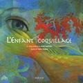 Anne Lauricella et Claire Degans - L'enfant coquillage.