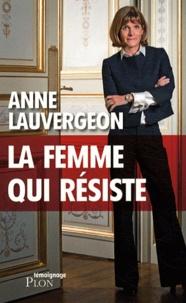Anne Lauvergeon - La femme qui résiste.