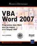 Anne Lavergne - VBA Word 2007 - Programmez dans Word avec les macros et le langage VBA.