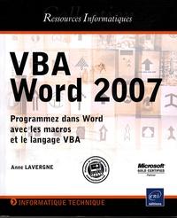 VBA Word 2007- Programmez dans Word avec les macros et le langage VBA - Anne Lavergne |