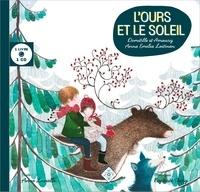 Anne Lavielle - L'ours et le soleil. 1 CD audio