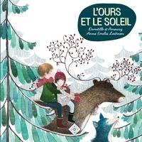 Anne Lavielle et Paul-Jacques Bonzon - L'ours et le soleil.