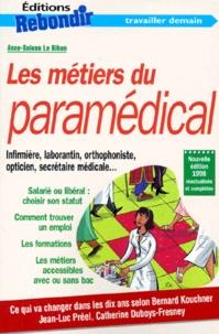 Anne Le Bihan - Les métiers du paramédical.