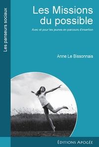 Anne Le Bissonnais - Les Missions du possible - Avec et pour les jeunes en parcours d'insertion.