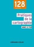 Anne Le Fur - Pratiques de la cartographie.
