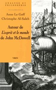 Anne Le Goff et Christophe Al-Saleh - Autour de L'esprit et le monde de John McDowell.