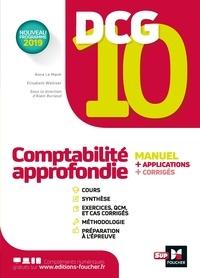 Anne Le Manh et Elisabeth Walliser - DCG 10 - Comptabilité approfondie -Manuel et applications.