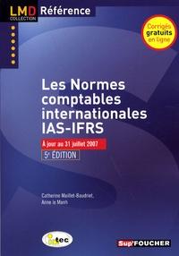 Anne Le Manh et Catherine Maillet-Baudrier - Normes comptables internationales IAS-IFRS.