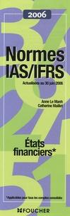 Anne Le Manh et Catherine Maillet - Normes IAS/IFRS - Etats financiers.