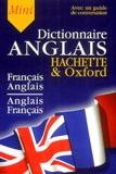 Anne Le Meur et Gérard Kahn - Dictionnaire mini Hachette Oxford Français-Anglais, Anglais-Français.