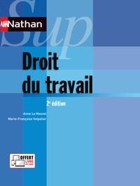 Anne Le Nouvel et Marie-Françoise Volpelier - Droit du travail.