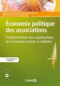 Anne Le Roy et Anne Le Roy - Economie politique des associations - Transformations des organisations de l'économie sociale et solidaire.