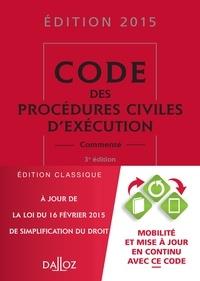 Anne Leborgne et Olivier Salati - Code des procédures civiles d'exécution commenté.
