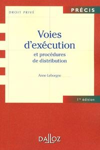 Anne Leborgne - Voies d'exécution et procédures de distribution.