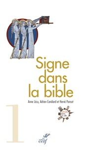 Anne Lécu et Adrien Candiard - Signe dans la Bible - Le guide de lecture de Retraite dans la ville.