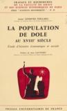 Anne Lefebvre-Teillard et Jean Gaudemet - La population de Dole au XVIIIe siècle - Étude d'histoire économique et sociale.
