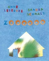 Anne Lefebvre et Sandra Schmalz - Zoooooo.