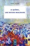 Anne Legaré - Le Québec, une nation imaginaire.