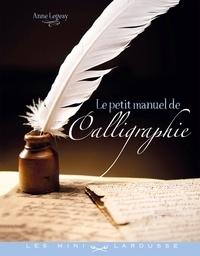 Téléchargement du livre électronique erp open source Le petit manuel de la calligraphie 9782035899446 (Litterature Francaise)
