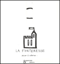 Anne Leloup - La forteresse. - Décor à colorier.