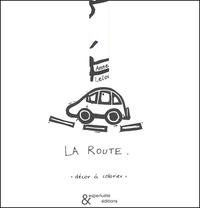 Anne Leloup - La route. - Décor à colorier.