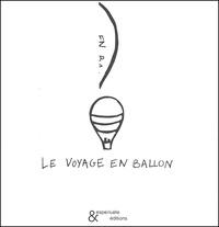 Anne Leloup - Le voyage en ballon.