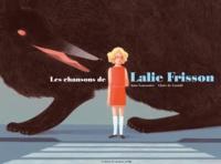 Anne Lemonnier et Claire de Gastold - Les chansons de Lalie Frisson.